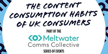 The content consumption habits of UK consumers tickets