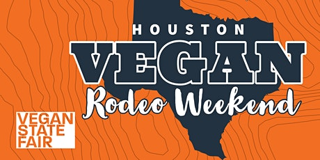 Vegan Rodeo Weekend - Houston tickets