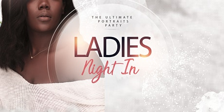 Ladies Night In: Portraits Party tickets