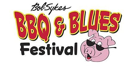 11th Annual Bob Sykes BBQ & BLUES Festival tickets
