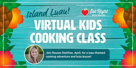 Virtual Kids Cooking Class tickets