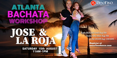 JOSE & LA ROJA 2HRS BACHATA WORKSHOP - Aug 15th, 2020 tickets