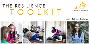 SOLD OUT - Intro to The Resilience Toolkit | 11am PDT