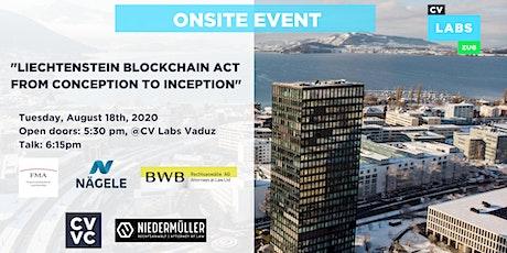 """""""Liechtenstein Blockchain Act, from conception to inception"""" tickets"""