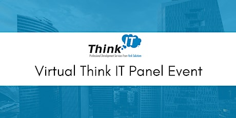 8.12.20 Virtual Think IT Panel Event tickets