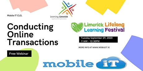 Conducting Online Transactions -A Limerick Lifelong Learning Festival Event tickets