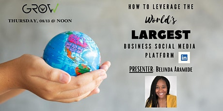 How to Leverage the World's Largest Business Social Media Platform tickets
