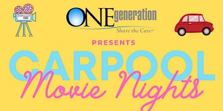 ONEgeneration Carpool Movie Nights- The Greatest Showman tickets