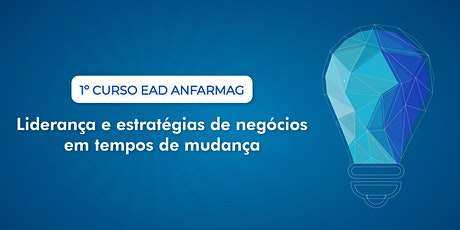 Curso EAD - Liderança e Estratégias de Negócios em Tempos de Mudança bilhetes