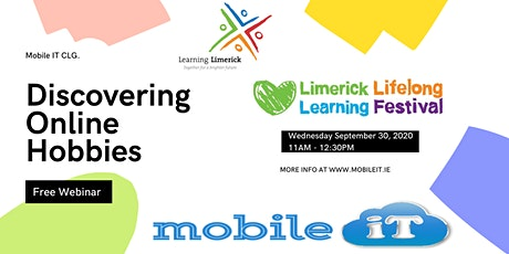 Discovering Online Hobbies -A Limerick Lifelong Learning Festival Event tickets