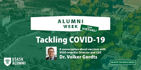 Tackling COVID-19: A conversation with Dr. Volker Gerdts, VIDO-InterVac Tickets