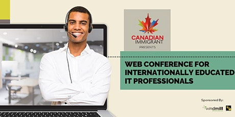 Canadian Immigrant Webinar: Internationally Educated IT Professionals tickets