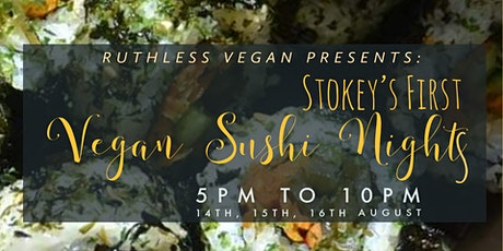 Vegan SUSHI Nights tickets