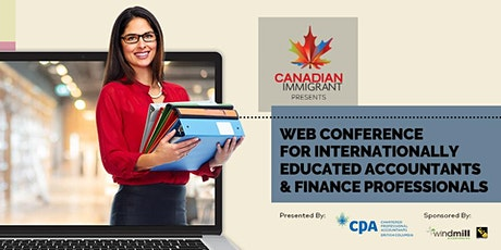 Canadian Immigrant Webinar Internationally Educated Accounting Professional tickets