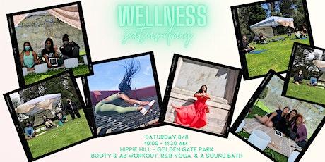 Wellness Saturday - Booty & Ab Workout , R&B Yoga & Sound Bath tickets