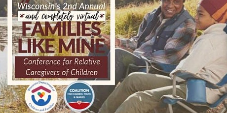 Families Like Mine: Relative Caregivers of Children VIRTUAL CONFERENCE tickets