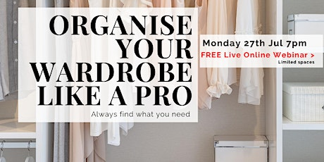 Free Webinar: Organise your wardrobe like a pro tickets