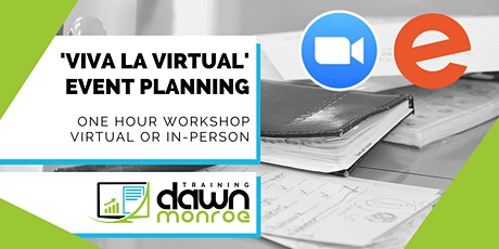 Viva la Virtual: Event Planning tickets