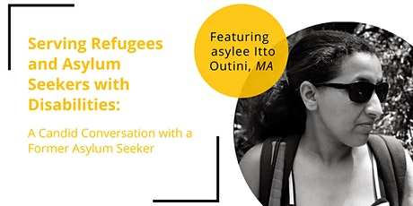 Webinar: Serving Refugees and Asylum Seekers with Disabilities tickets