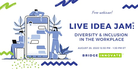 Live IDEA JAM®: D&I in the Workplace tickets