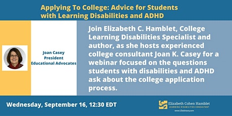 Applying To College: Advice for Students with Learning Disabilities & ADHD tickets