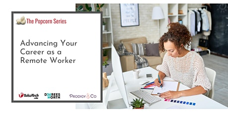 Advancing Your Career as a Remote Worker tickets