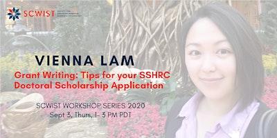 Grant Writing Workshop: SSHRC Doctoral Scholarship Applications