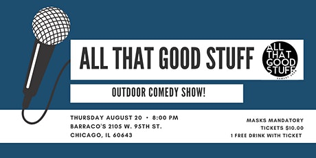 All That Good  Stuff  - Outdoor Show! tickets