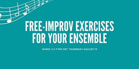 Free-Improv Exercises for Your Ensemble tickets