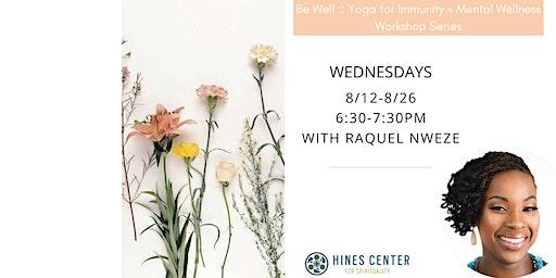 Yoga for Immunity & Mental Wellness Workshop