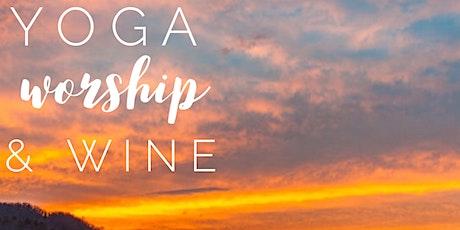 2020 Yoga, Worship, & Wine tickets