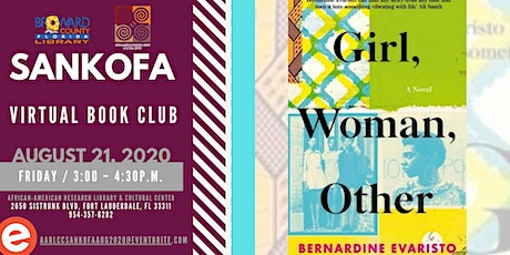 "Sankofa Book Club | APRIL 2020 ""Girl, Woman, Other"" by Bernadine Evaristo tickets"