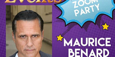 Zoom party -with the one and only Maurice Benard tickets
