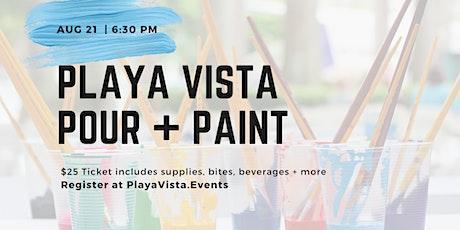 Playa Vista Pour + Paint tickets
