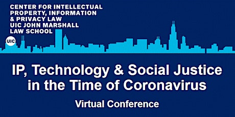 IP, Technology, & Social Justice in the Age of Coronavirus tickets