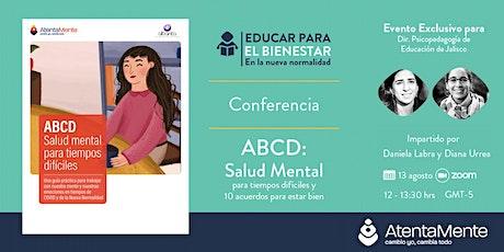 ABCD: Salud mental para tiempos difíciles y los 10 acuerdos para estar bien entradas