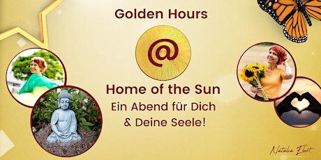 Golden Hours @ Home of the Sun! Ein Abend für Dich & Deine Seele! Tickets