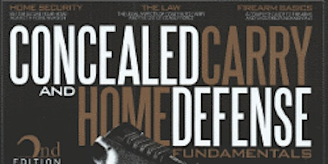 Concealed Carry & Home Defense Fundamentals Course tickets
