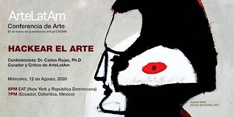 HACKEAR EL ARTE - Conferencia de Arte entradas