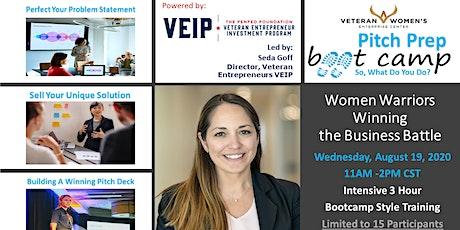 Women Warriors Winning the Business Battle - Pitch Prep BootCamp tickets