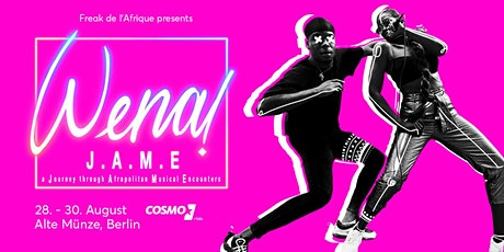 Wena! J.A.M.E - A Journey through African Musical Encounters tickets