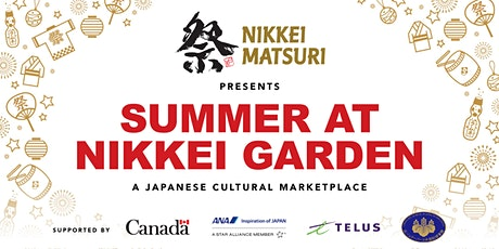 Summer at Nikkei Garden tickets
