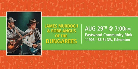 James Murdoch & Robb Angus of The Dungarees tickets