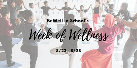 BeWell's Week of Wellness tickets