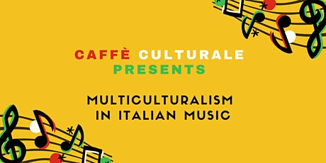 Multiculturalism in Italian Music tickets