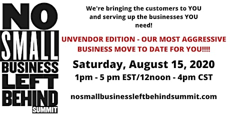 No Small Business Left Behind [Virtual] Summit - #Unvendor Edition tickets