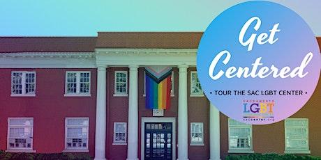 VIRTUAL Get Centered Tour of the Sacramento LGBT Community Center-Nov 10
