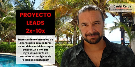 Proyecto Leads 2x-10x entradas