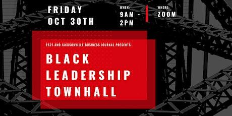 Black Leadership Town Hall tickets