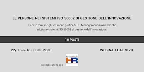Le persone nei sistemi ISO 56002 di gestione dell'innovazione biglietti